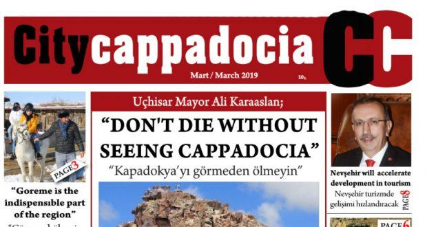 CİTY CAPPADOCİA MART SAYISI YAYINDA
